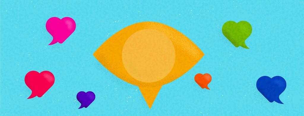 An eye speech bubble surrounded by heart speech bubbles