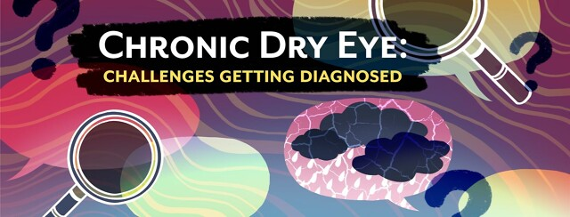 Our Biggest Challenges Getting a Chronic Dry Eye Diagnosis image